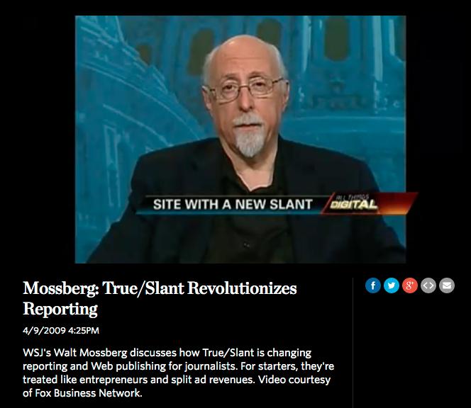 Walt Mossberg likes True/Slant